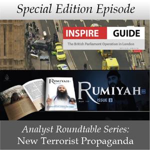 Analyst Roundtable Series - New Terrorist Propaganda