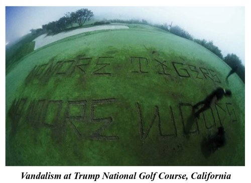 Environmental Extremists Vandalize Trump Golf Course