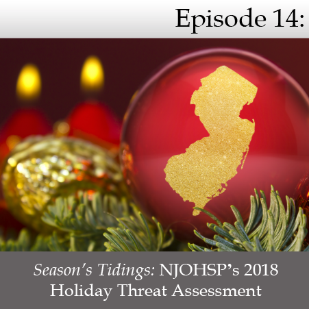 season s tidings njohsp s 2018 holiday threat assessment