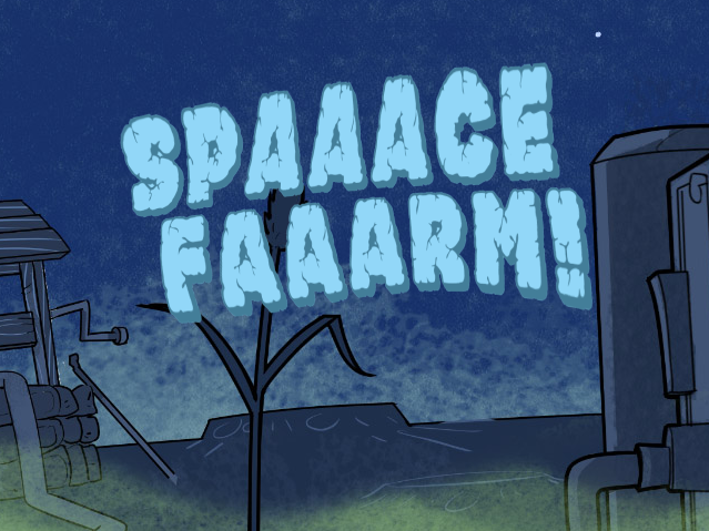 Play Spaaace Faaarm in your browser - made with Fungus.