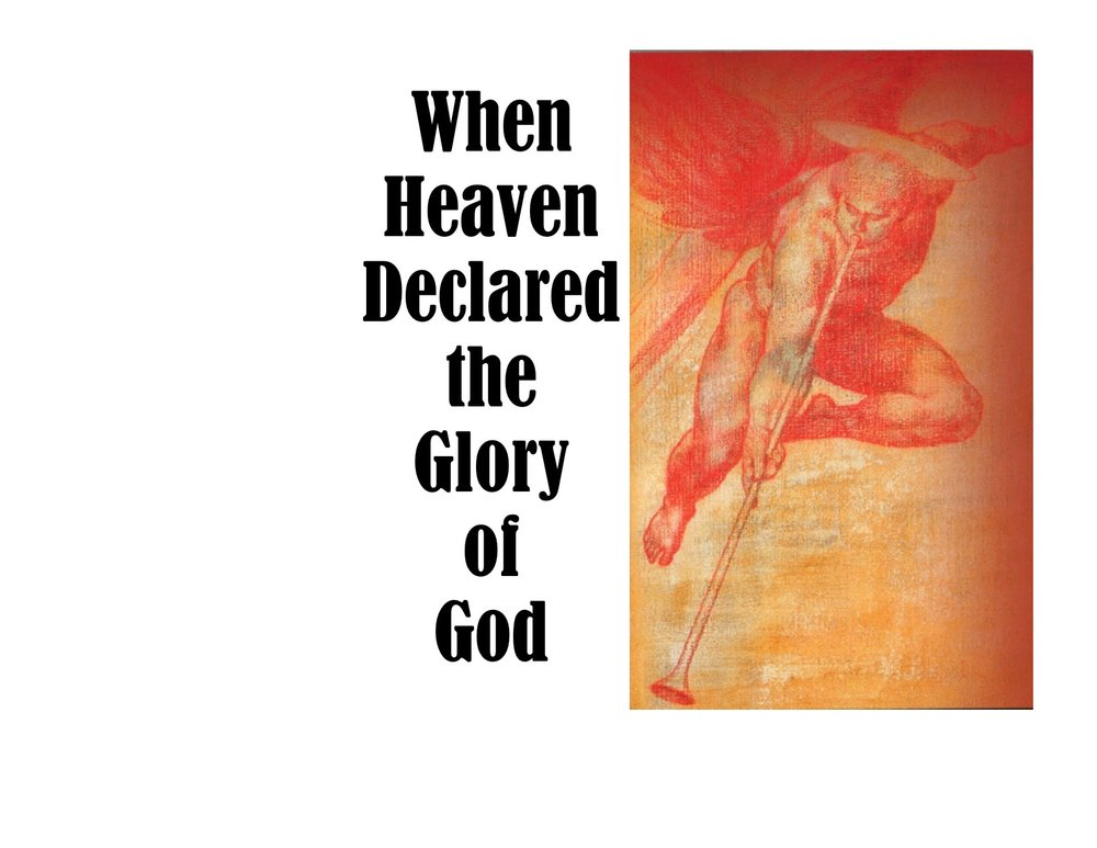 Heavans declared the Glory of God.jpg