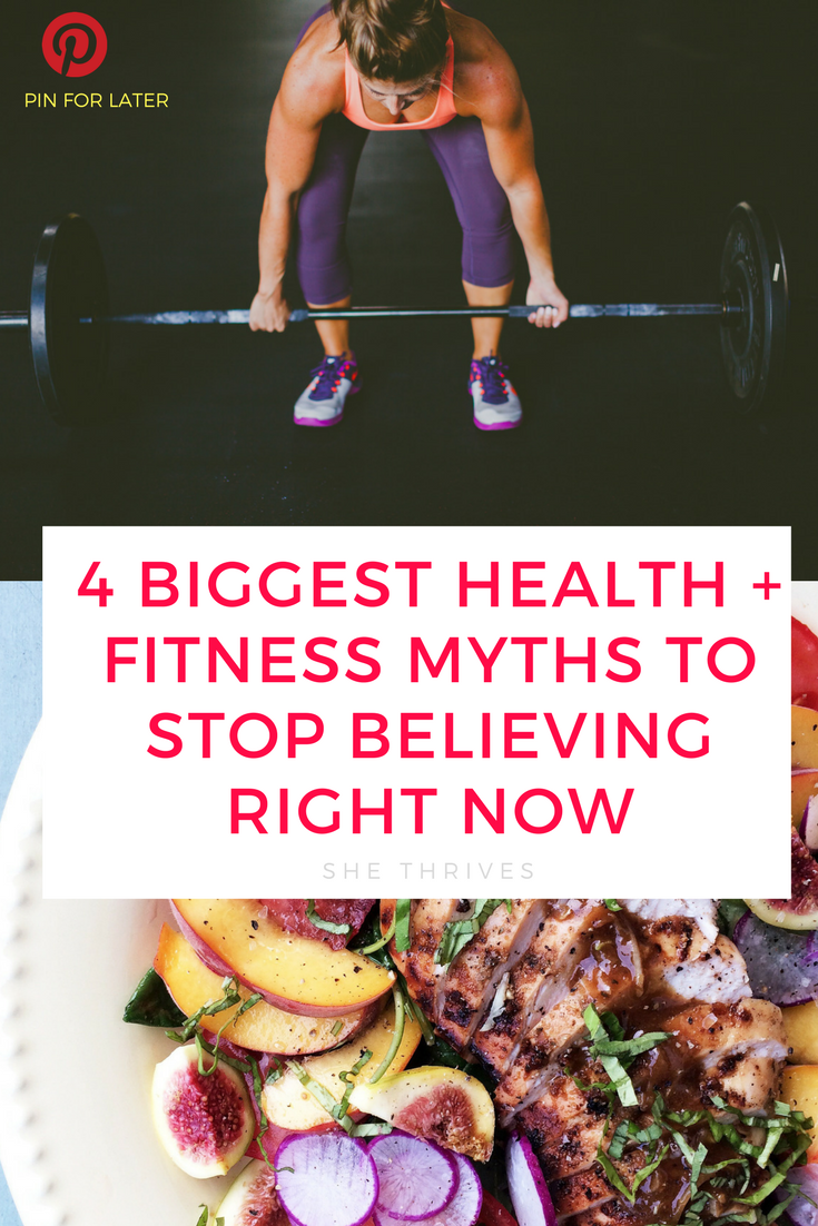 4 biggest health and fitness myths you need to stop believing right now
