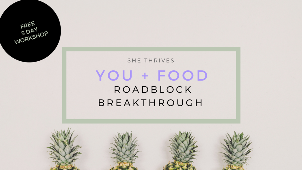 FREE 5 Day Nutrition Workshop From She Thrives
