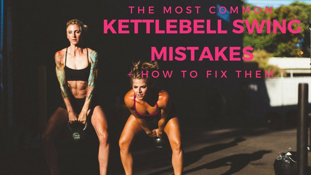 The Most Common Kettlebell Swing Mistakes + how to Fix Them | She Thrives