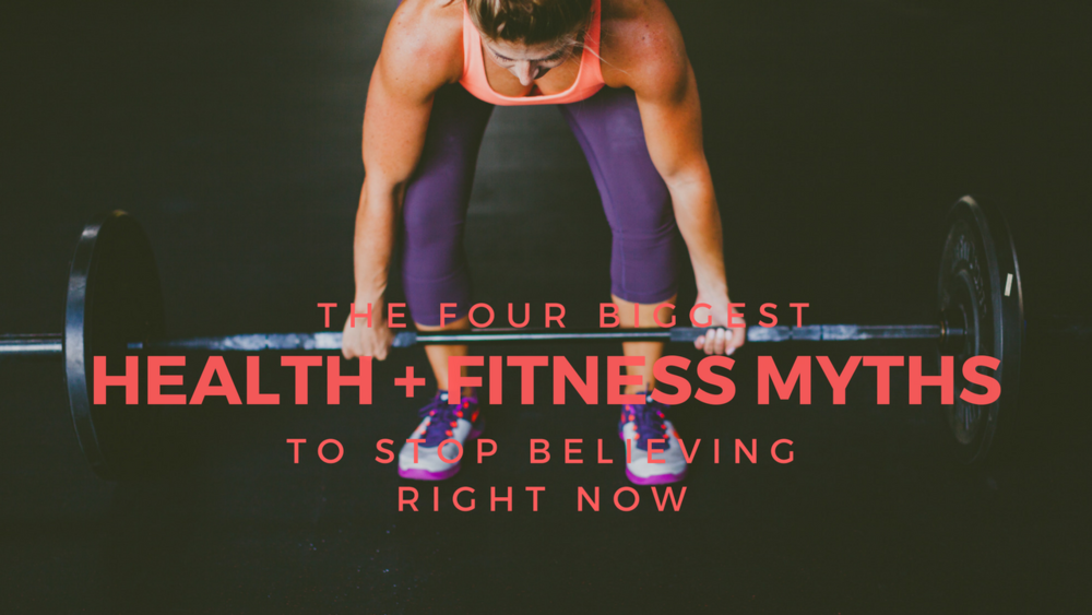 The Four Biggest Health + Fitness Myths to Stop Believing Right Now | She Thrives