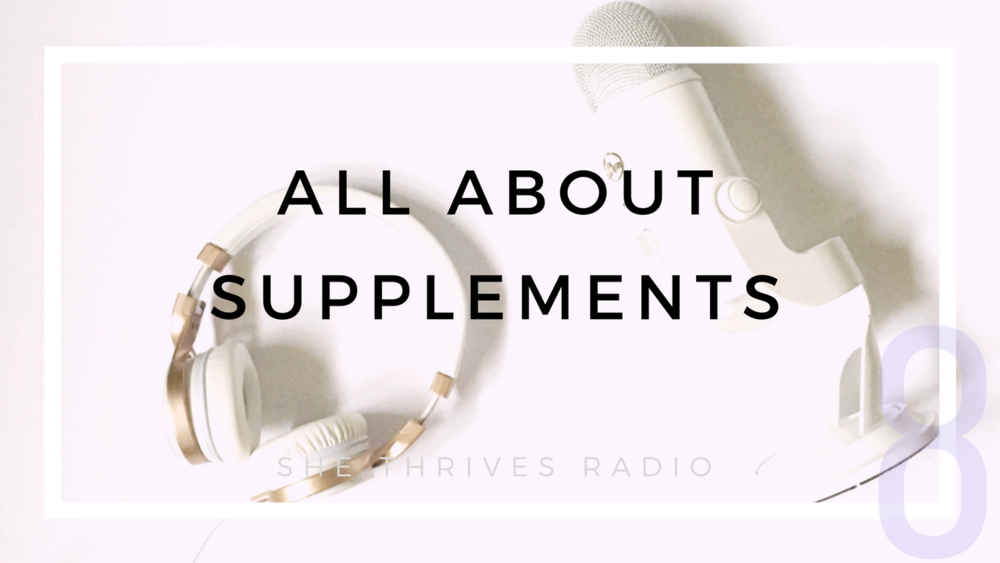 8 | All About Supplements: My Personal AM, Workout + PM Routine
