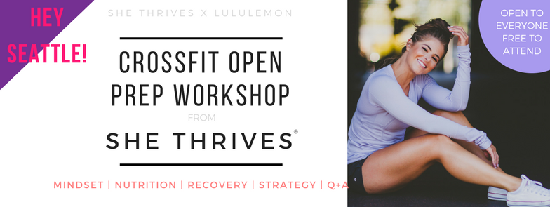 CROSSFIT OPEN PREP WORKSHOP | SHE THRIVES X LULULEMON