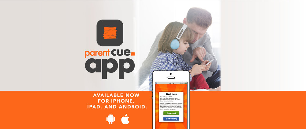 For your Cues on the go, download the Parent Cue app today. Go HERE for more details.