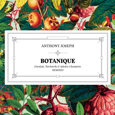 Anthony Joseph - Botanique EP