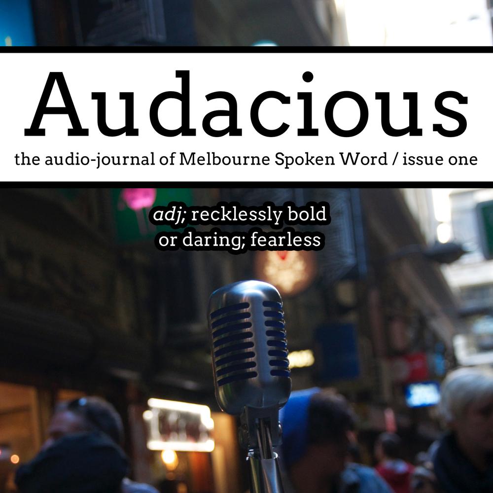 Melbourne Spoken Word - Audacious #1