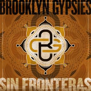 Brooklyn Gypsies - Sin Fronteras