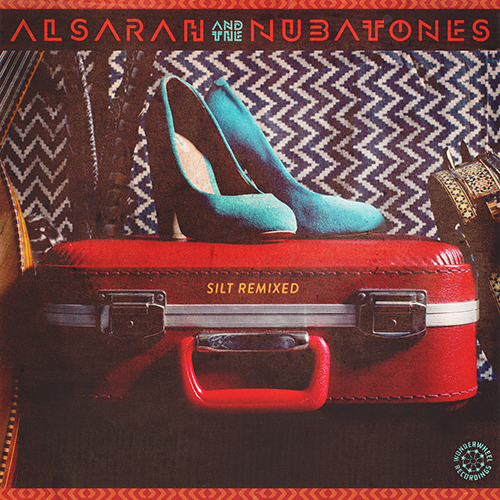 Alsarah & the Nubatones - Silt / طمي