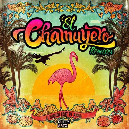 El Remolón - El Chamuyero Remixes