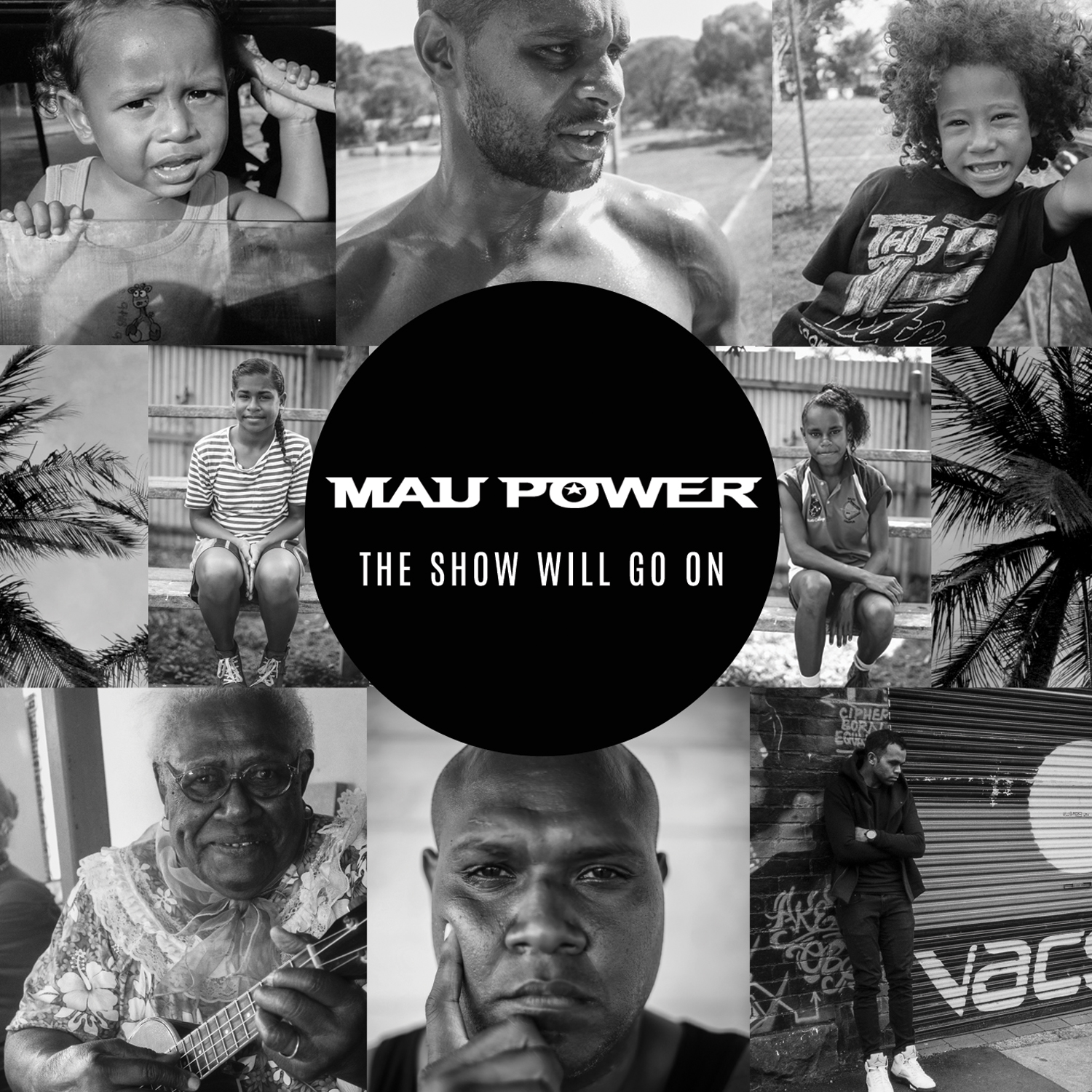 Mau Power - The Show Will Go On