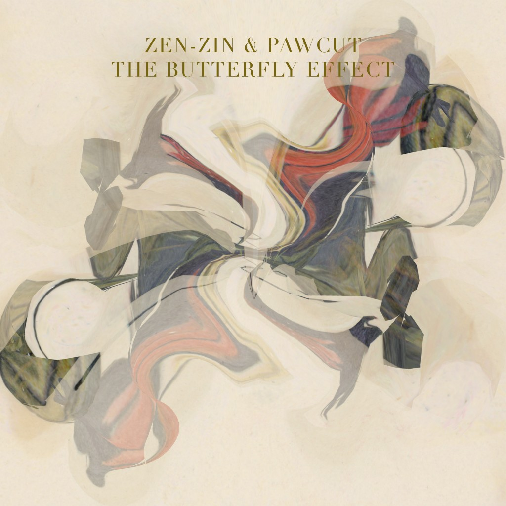 Zen Zin & Pawcut - The Butterfly Effect