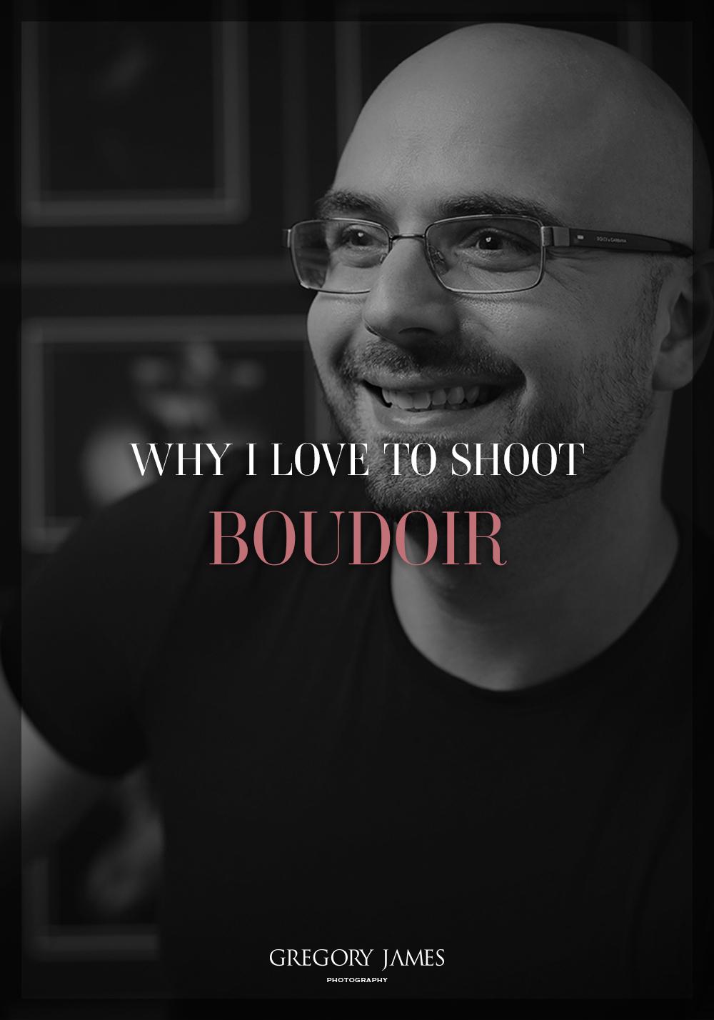 why_i_love_to_shoot_boudoir.jpg