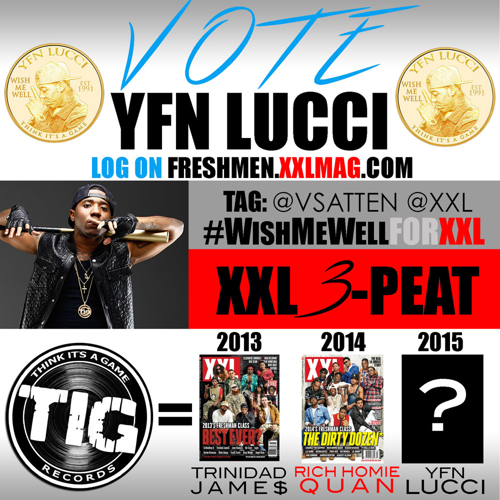 Vote for YFN Lucci for the XXL Freshmen Cover.