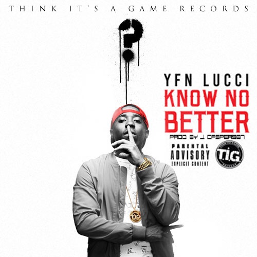 "Yfn Lucci's single ""Know No Better"" is now available on iTunes you can purchase the single via https://itunes.apple.com/us/album/know-no-better-single/id998674522?ls=1 The video will be available Monday 6/1 on Vevo and WSHH. ""Wish Me Well"" is available Tuesday 6/2 at iTunes, Amazon and all digital outlets."
