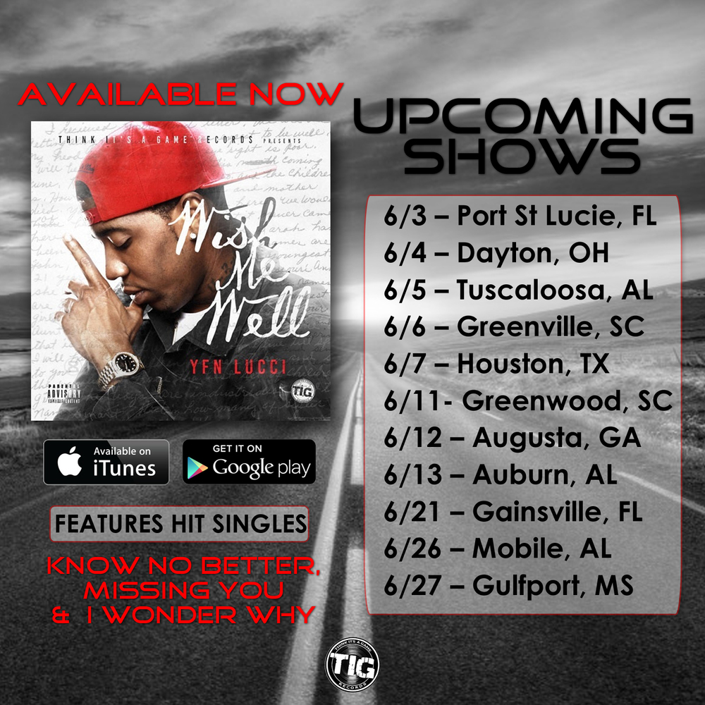 YFN Lucci June 2015 Tour Schedule