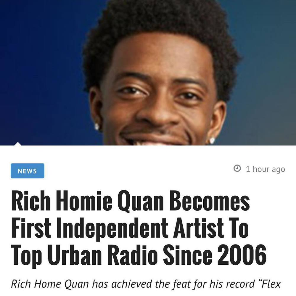 According to www.hiphop-n-more.com after Rich Homie Quan topped Urban radio this week with his single 'Flex (Ooh Ooh Ooh)', he became the first independent artist since 2006 to top the Urban Radio Charts. You can read the article at  www.hiphop-n-more.com . Flex is still available for download at  iTunes .