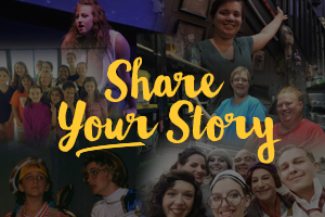 Lyric Arts is YOur theater. Share Your Story here.
