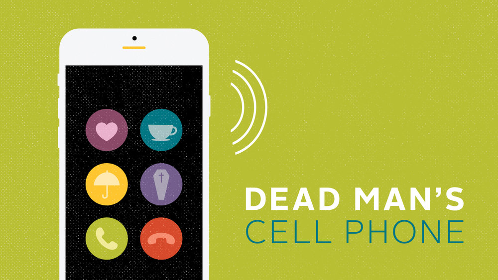 1819-05-Dead-Man's-Cell-Phone-Show-Image-Horizontal.jpg