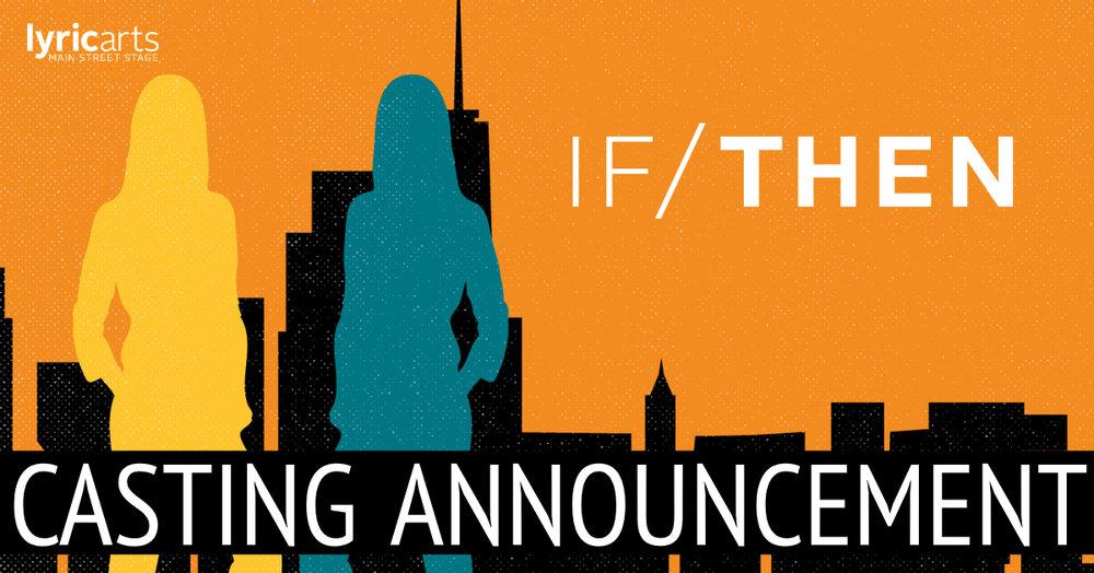 1819-01-IfThen-Casting Announcement.jpg