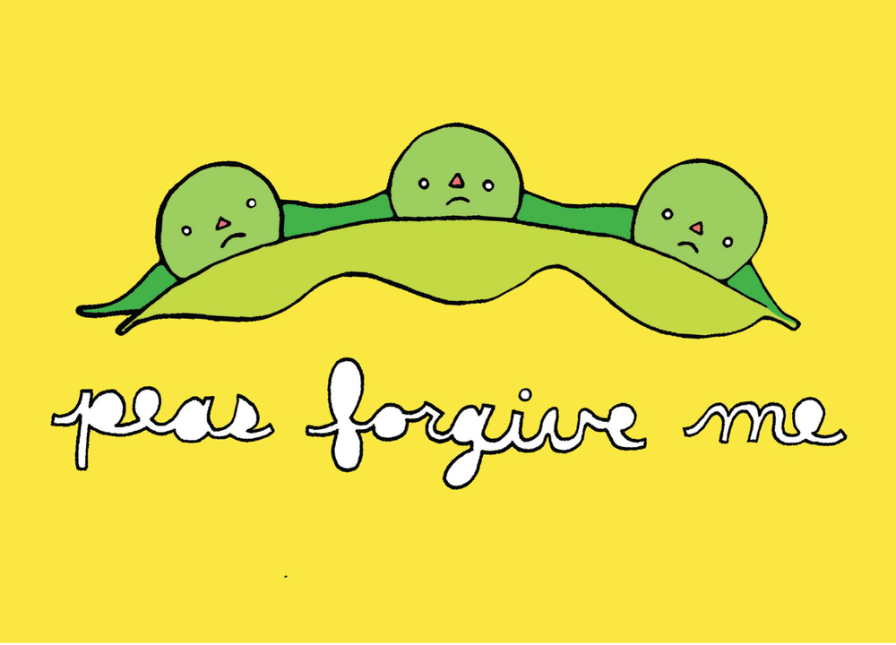 peas forgive me