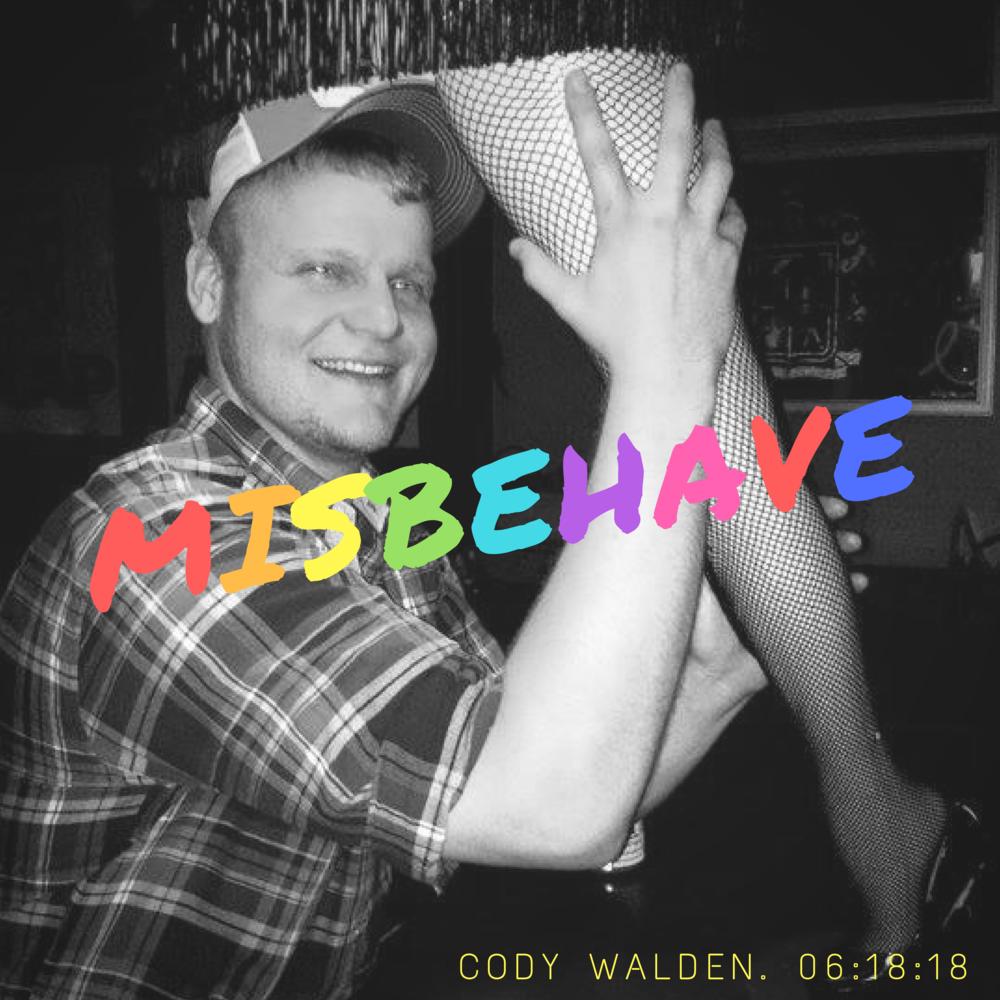 Cody Walden - Misbehave