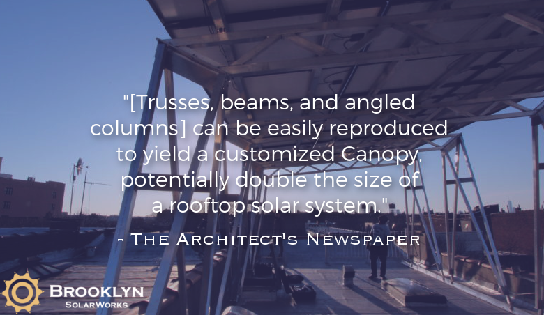 """[Trusses, beams, and angled columns] can be easily reproduced to yield a customized Canopy, potentially double the size of a rooftop solar system."" - The Architect's Newspaper"