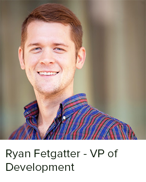As Vice President of Development, Ryan Fetgatter oversees and manages all aspects of development, including market selection, site selection, entitlement, design, and permitting. Ryan has successfully managed Aspen Heights' entry into new product types and markets, including garden style student housing projects as well as market rate multifamily projects. Ryan has developed 17 different projects, including over $750 million in student projects and over $150 million in multi-family projects (including 11,327 beds & 542 individual multi-family units).