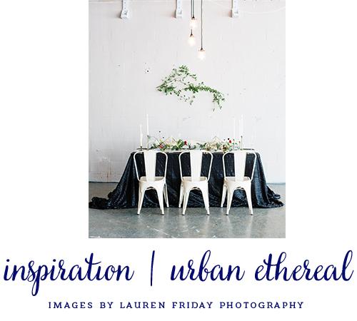 inspired | urban ethereal.jpg