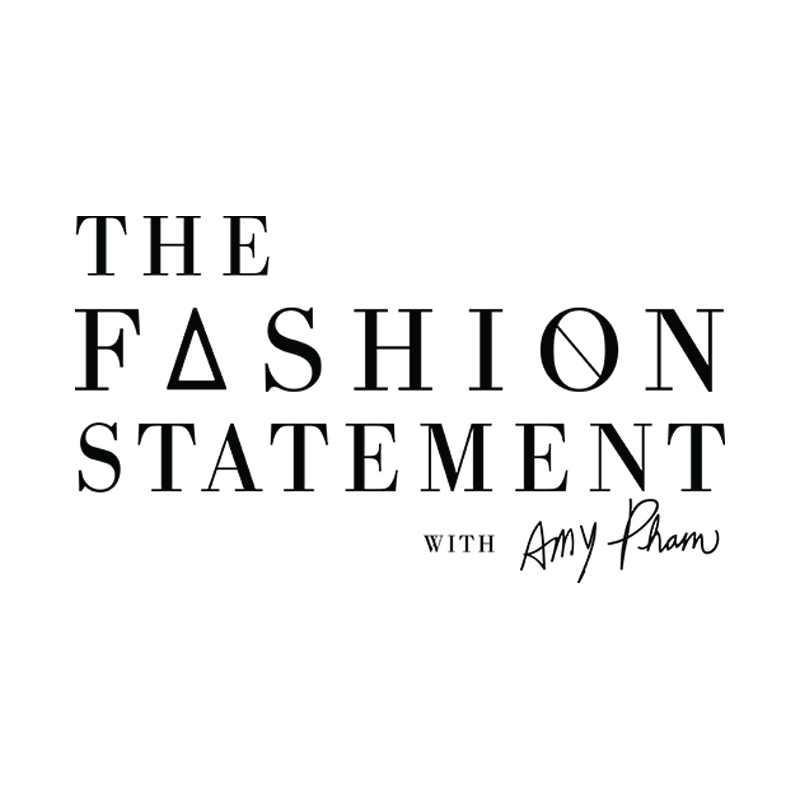 The Fashion Statement with Amy Pham