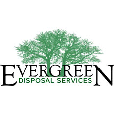 Evergreen Disposal  Wausau Area & Eastern Marathon  715-370-0776