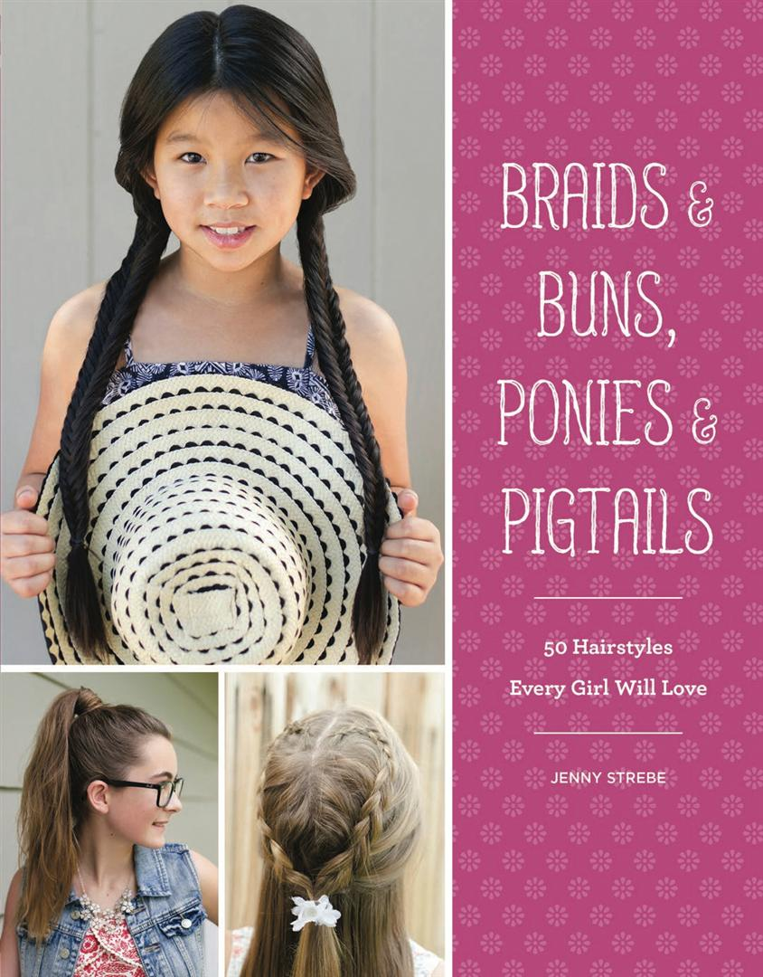 Braids Buns Ponies Pigtails Confessions Of A Hairstylist