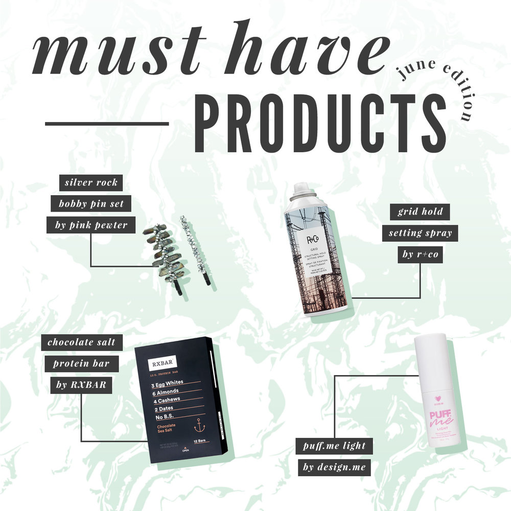My newest round up product must haves check 'em out!