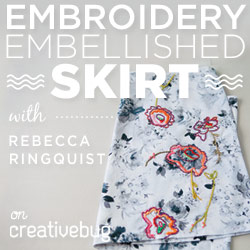 Embroidered Skirt Workshop