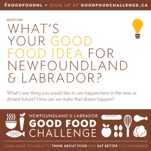 NL Good Food Challenge: What's Your Good Food Idea For Newfoundland & Labrador?