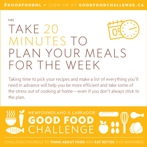 NL Good Food Challenge: Take 20 Minutes to Plan Your Meals For The Week