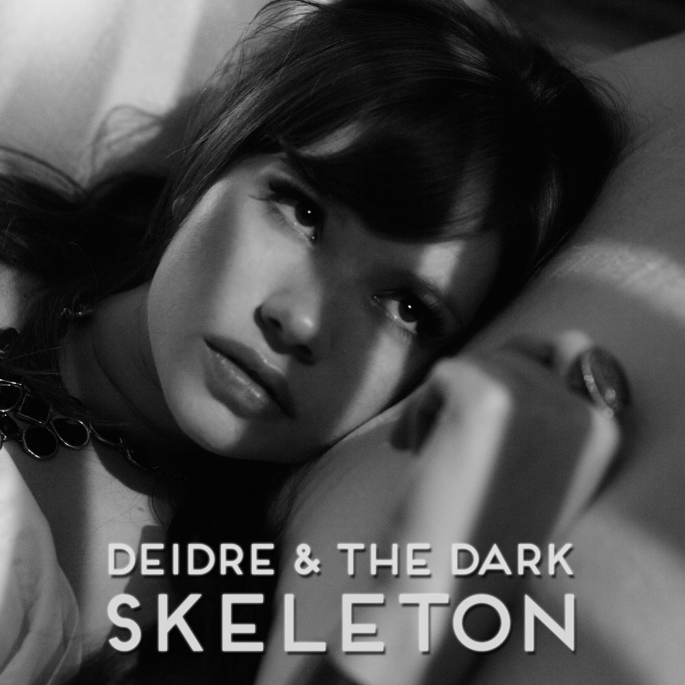 Skeleton (single) Download on iTunes | Listen on Spotify