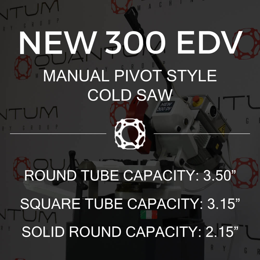 http://www.circularcoldsawblades.com/cold-saws/new-300-edv-manual-pivot-style-cold-saw