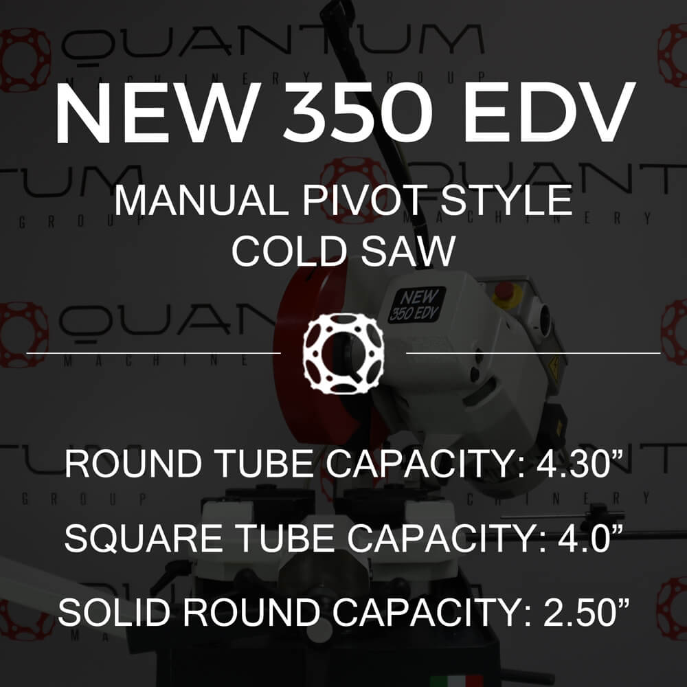 http://www.circularcoldsawblades.com/cold-saws/new-350-edv-manual-pivot-style-cold-saw