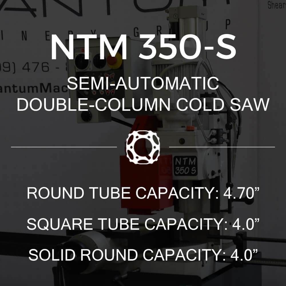 http://www.circularcoldsawblades.com/cold-saws/ntm-350-s-semi-auto-double-column-cold-saw