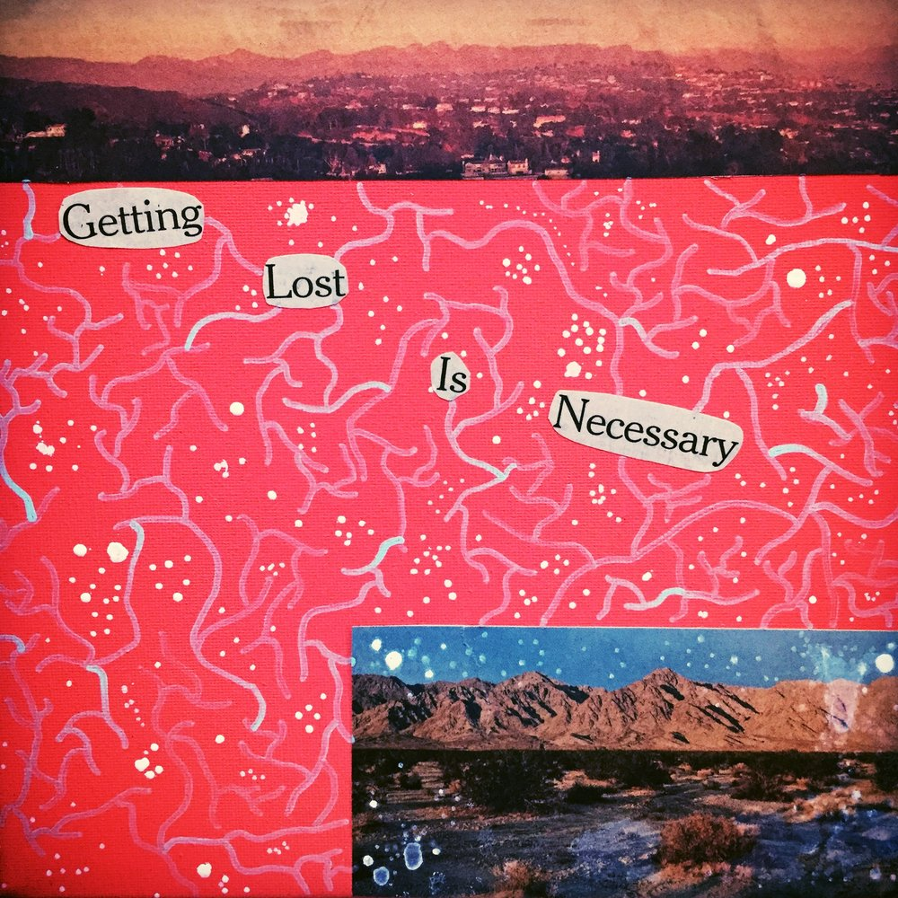 getting lost is a necessary stop on your way to being found.