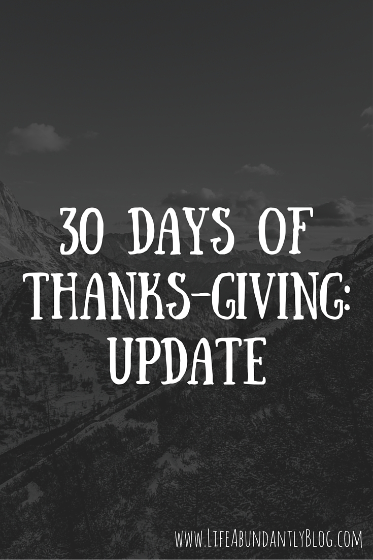 Update on how our 30 days of truly GIVING our Thanks is going so far