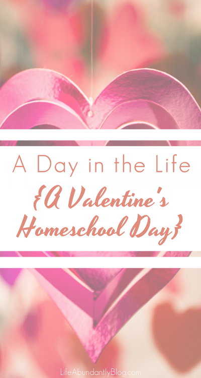 It's a few years old, but a really sweet look into a fun homeschool day, all about Valentine's, with a first and fourth grader.