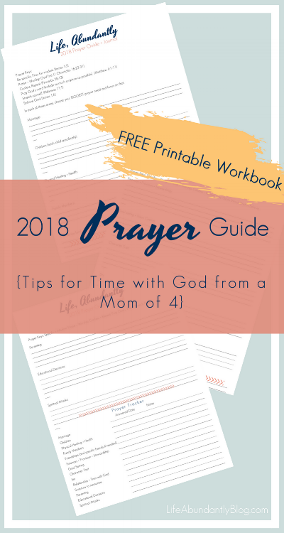 I want this! FREE Printable prayer guide and journal for 2018. Good tips for making sure you have quiet time with God from a mom of 4 also.