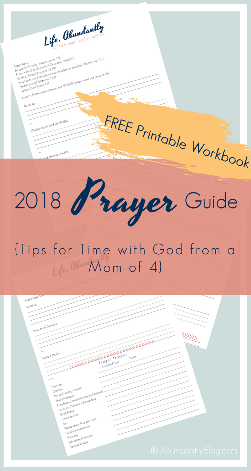 Workbooks prayer workbook : Your 2018 Prayer Guide {tips for time with God} — Life, Abundantly