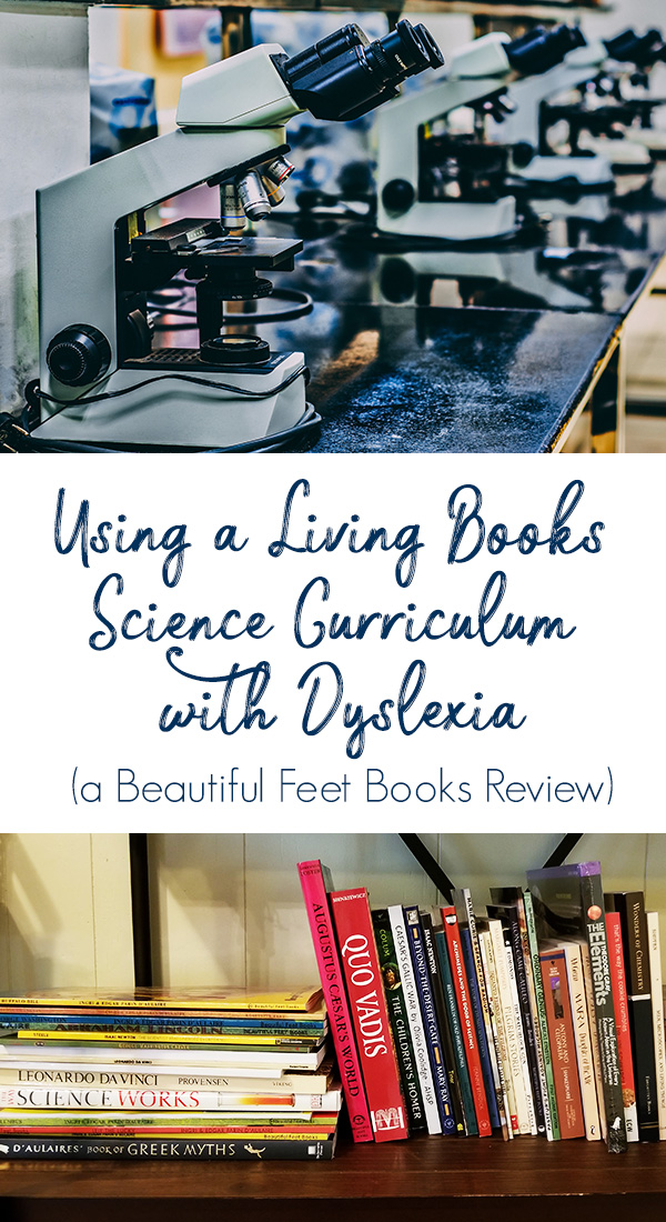 Have you ever wondered if a living books, literature-based science curriculum could really work? Whether you have a student who's just not a science kid or who has dyslexia or other learning disabilities, a science curriculum rooted in living books may be a perfect solution to your science curriculum dilemma.