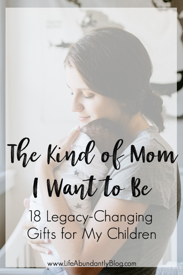 I want to be an intentional mom. I want to be encouraging, reflective, loving, patient, kind, and involved. I want to be a mom that leaves a legacy of Jesus, faith, joy, intimacy, and love for her children's children's children. I want to create an inheritance of JOY.